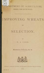 Cover of: Improving wheats by selection | Nathan Augustus Cobb