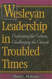 Cover of: Wesleyan Leadership in Troubled Times
