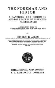 Cover of: The foreman and his job | Allen, Charles R.