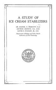 Cover of: A study of ice cream stabilizers | Samuel Cate Prescott