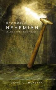 Becoming Nehemiah by David L. McKenna