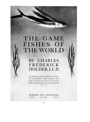 Cover of: The game fishes of the world | Charles Frederick Holder