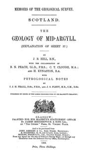 Cover of: The geology of Mid-Argyll | James Bastian Hill