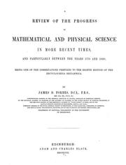 Cover of: A review of the progress of mathematical and physical science in more recent times, and particularly between the years 1775 and 1850