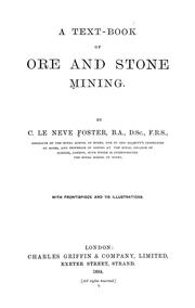 Cover of: A text-book of ore and stone mining | Clement Le Neve Foster