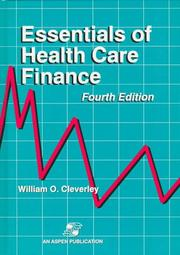 Essentials of health care finance by William O. Cleverley