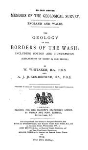 Cover of: The geology of the borders of the Wash | Whitaker, William