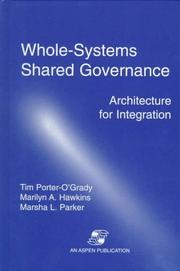 Cover of: Whole Systems Shared Governance: Architecture for Integration