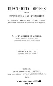 Cover of: Electricity meters: their construction and management | Charles Henry William Gerhardi