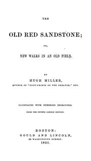 Cover of: The old red sandstone | Hugh Miller