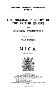 Cover of: The mineral industry of the British Empire and foreign countries | Imperial Institute (Great Britain)