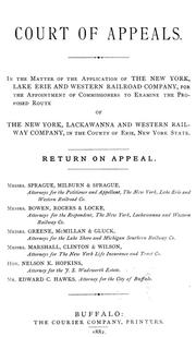 Cover of: In the matter of the application of the New York, Lake Erie and Western Railroad Company, for the appointment of commissioners to examine the proposed route of the New York, Lackawanna and Western Railway Company, in the County of Erie, New York State | New York, Lake Erie, and Western Railroad Company.