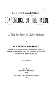 Cover of: The international conference of The Hague | Jan Helenus Ferguson