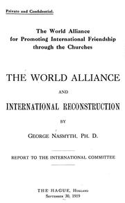 Cover of: The World alliance and international reconstruction | George William Nasmyth