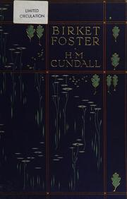 Cover of: Birket Foster, R. W. S. | H. M. Cundall
