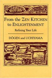 Cover of: From The Zen Kitchen To Enlightenment: Refining Your Life