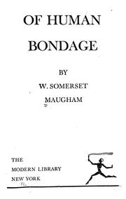 Cover of: Of human bondage | W. Somerset Maugham