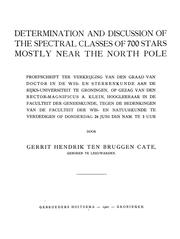 Cover of: Determination and discussion of the spectral classes of 700 stars, mostly near the north pole ... | Gerrit Hendrik ten Bruggen Cate