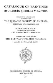 Cover of: Catalogue of paintings by Joaquín Sorolla y Bastida brought to America and exhibited by the Hispanic Society of America | Hispanic Society of America.