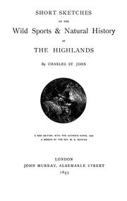 Cover of: Short sketches of the wild sports & natural history of the highlands | St. John, Charles William George