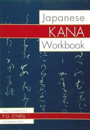 Cover of: Japanese Kana Workbook by P. G. O'Neill