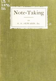 Note-taking by Samuel Swayze Seward