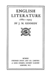 Cover of: English literature, 1880-1905 | J. M. Kennedy