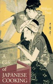 Cover of: A gift of Japanese cooking