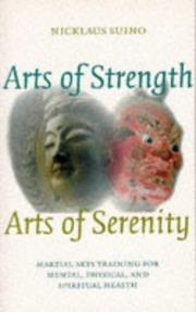 Cover of: Arts of strength, arts of serenity