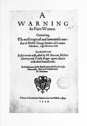 Cover of: A warning for fair women. 1599 |