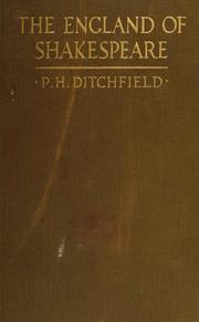 Cover of: The England of Shakespeare | P. H. Ditchfield