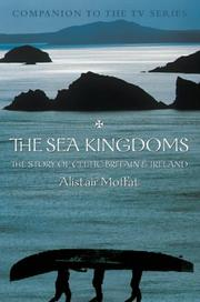 Cover of: The Sea Kingdoms by Alistair Moffat