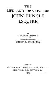 Cover of: The life and opinions of John Buncle, esquire | Amory, Thomas