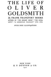 Cover of: The life of Oliver Goldsmith