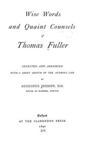 Cover of: Wise words and quaint counsels of Thomas Fuller | Thomas Fuller