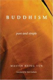Cover of: Buddhism Pure and Simple | Hsing Yun
