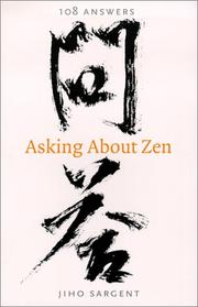 Asking About Zen by Jiho Sargent