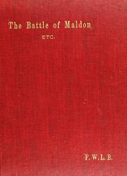 Cover of: The battle of Maldon, and other renderings from the Anglo-Saxon | Frederick William Louis Butterfield