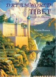Cover of: Dreamworld Tibet | Martin Brauen