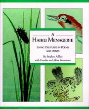 Cover of: A Haiku Menagerie: Living Creatures In Poems And Prints