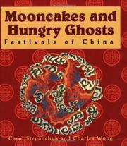 Cover of: Mooncakes and Hungry Ghosts | Carol Stepanchuk
