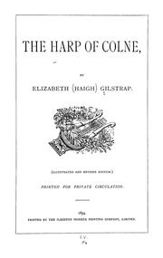Cover of: The harp of Colne | Gilstrap, Elizabeth (Haigh) Lady