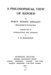 Cover of: A philosophical view of reform (now printed for the first time) | Percy Bysshe Shelley
