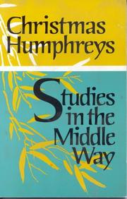 Cover of: Studies in the middle way: being thoughts on Buddhism applied.