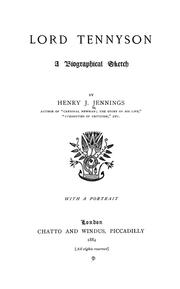 Cover of: Lord Tennyson, a biographical sketch | Henry James Jennings