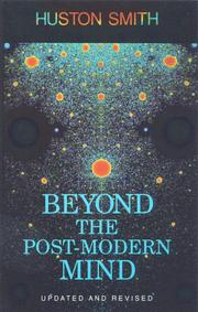 Cover of: Beyond the post-modern mind | Huston Smith