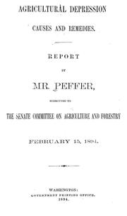 Cover of: Agricultural depression; causes and remedies | William Alfred Peffer