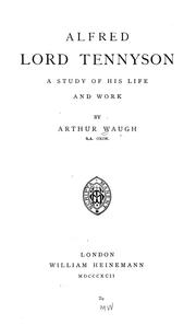 Cover of: Alfred Lord Tennyson | Arthur Waugh