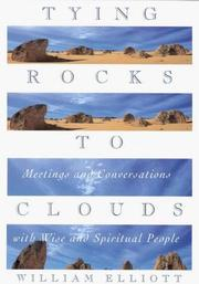 Cover of: Tying rocks to clouds