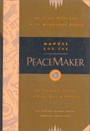 Cover of: Manual for the peacemaker | Jean Houston
